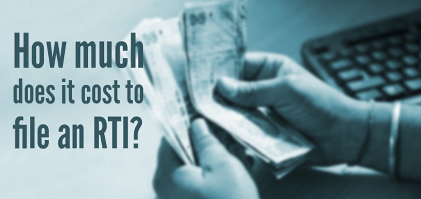 How much does it cost to file an RTI